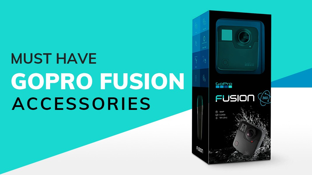 Best GoPro Fusion Accessories you can buy in 2021